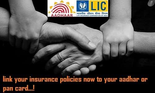 Link your insurance policies now to your Aadhaar